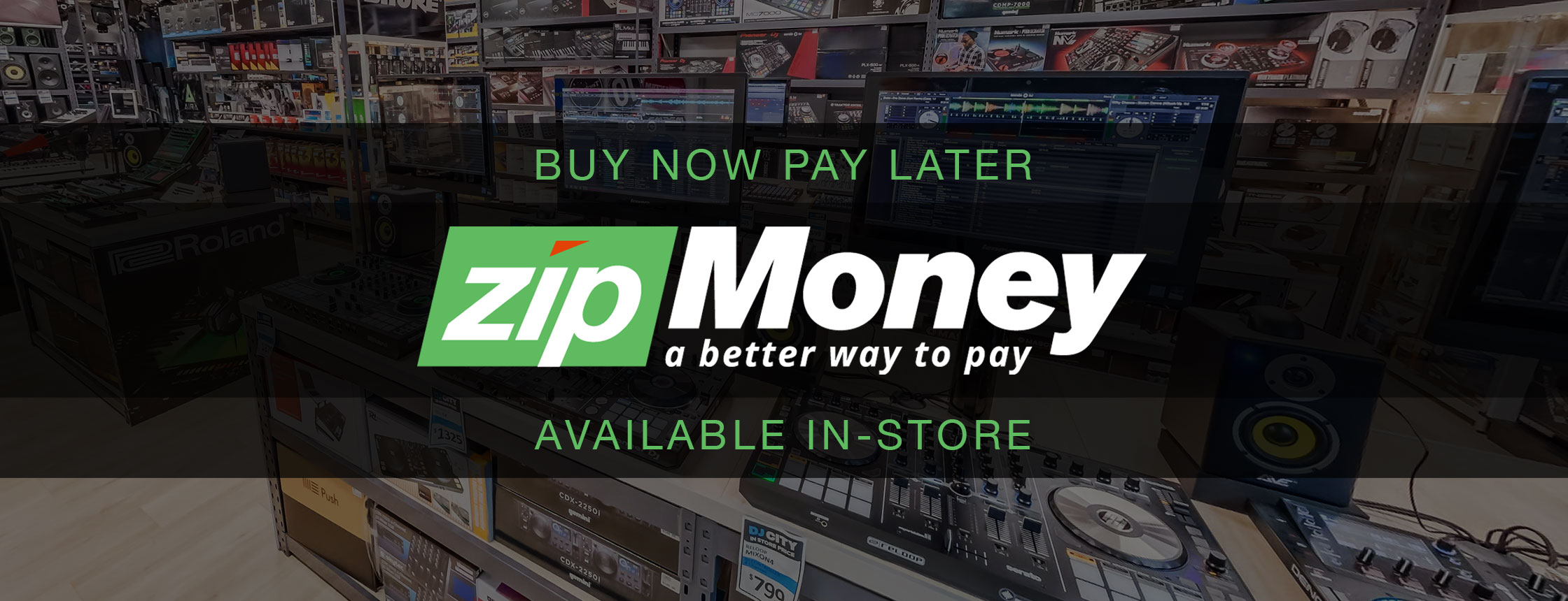 Zip Money Available In-store - DJ City